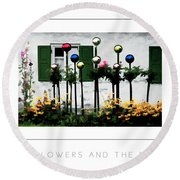 The Flowers And The Balls Poster Round Beach Towel