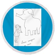 The Girl And Elefant. Round Beach Towel
