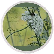 The Grass Withers Round Beach Towel