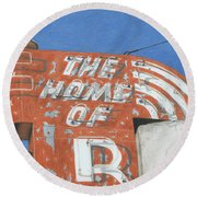 The Home Of R Round Beach Towel