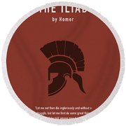The Iliad By Homer Greatest Books Ever Series 011 Round Beach Towel