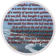 The Kingdom Of Heaven Round Beach Towel
