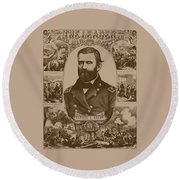 The Leader And His Battles - General Grant Round Beach Towel