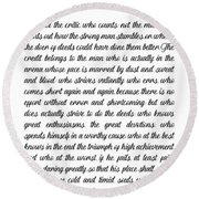 The Man In The Arena By Theodore Roosevelt Round Beach Towel