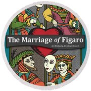 The Marriage Of Figaro Round Beach Towel