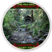 The Old Mill 3 Round Beach Towel