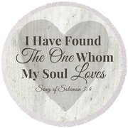 The One Whom My Sould Loves- Art By Linda Woods Round Beach Towel