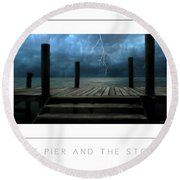 The Pier And The Storm Poster Round Beach Towel