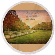 The Right Words To Live By Round Beach Towel