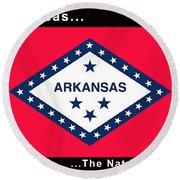 The State Flag Of Arkansas Round Beach Towel