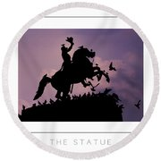 The Statue Poster Round Beach Towel