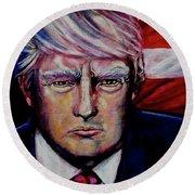 The Strength Of President Donald J Trump Round Beach Towel