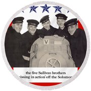 The Sullivan Brothers - They Did Their Part Round Beach Towel