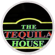 The Tequila House, New Orleans Round Beach Towel