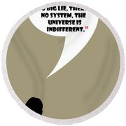 The Universe Is Indifferent - Mad Men Poster Don Draper Quote Round Beach Towel