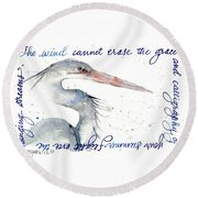 The Wind Cannot Erase Your Flight Round Beach Towel