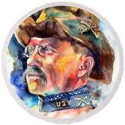 Theodore Roosevelt Painting Round Beach Towel