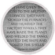 They Have Given Their Sons To The Military... - National World War II Memorial In Washington Dc Round Beach Towel