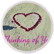 Thinking Of You Card Round Beach Towel