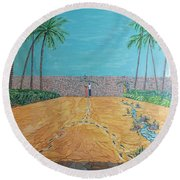 Those Who Were, Those Who Are And Those Who Will Be... Round Beach Towel