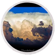 Thunderhead Cloud Color Poster Print Round Beach Towel