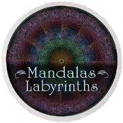 Labyrinth And Maze Mandalas Round Beach Towel