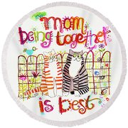 Together Is Best Round Beach Towel