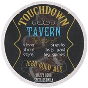 Touchdown Tavern Round Beach Towel