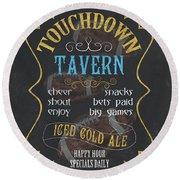 Touchdown Tavern Round Beach Towel