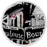 Toulouse And Bourbon Round Beach Towel