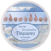 Treasures In Heaven Round Beach Towel