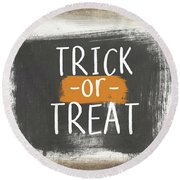 Trick Or Treat Sign- Art By Linda Woods Round Beach Towel