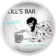 Troll's Bar Chapel Hill Nc Round Beach Towel