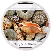 Tropical Shells... Greeting Card Round Beach Towel by Kaye Menner