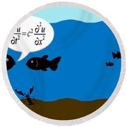 Two Fish Discuss Wave Theory. Round Beach Towel