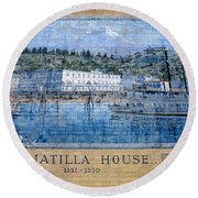 Umatilla House 1857 - 1930 Round Beach Towel
