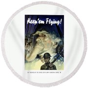 Keep 'em Flying - Uncle Sam  Round Beach Towel