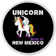 Unicorn Bornknewjmexico Round Beach Towel