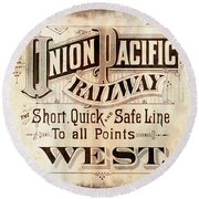 Union Pacific Railroad - Gateway To The West  1883 Round Beach Towel