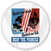 United We Stand Divided We Fall Round Beach Towel