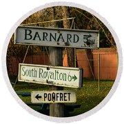 Vermont Crossroads Signs Round Beach Towel