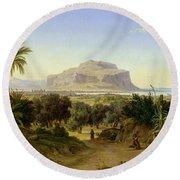 View Of Palermo With Mount Pellegrino Round Beach Towel by August Wilhelm Julius Ahlborn