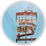 Vintage Neon Sign - The Spanish Trail - Tucson, Arizona Round Beach Towel