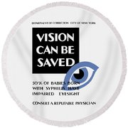 Vision Can Be Saved - Wpa Round Beach Towel