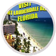 Visit Fort Lauderdal Poster A Round Beach Towel