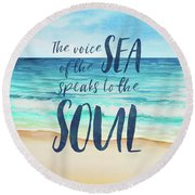 Voice Of The Sea Round Beach Towel