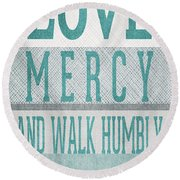 Walk Humbly- Tall Version Round Beach Towel
