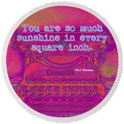Walt Whitman Quote Typewriter Round Beach Towel