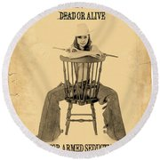 Wanted Alive Round Beach Towel
