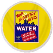War Industry Needs Water - Wpa Round Beach Towel
